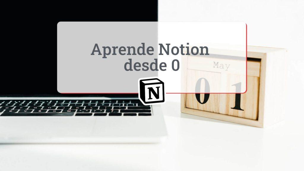 Aprender Notion desde cero 0
